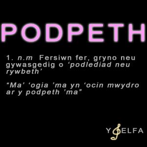 Podpeth - Cyfres 1